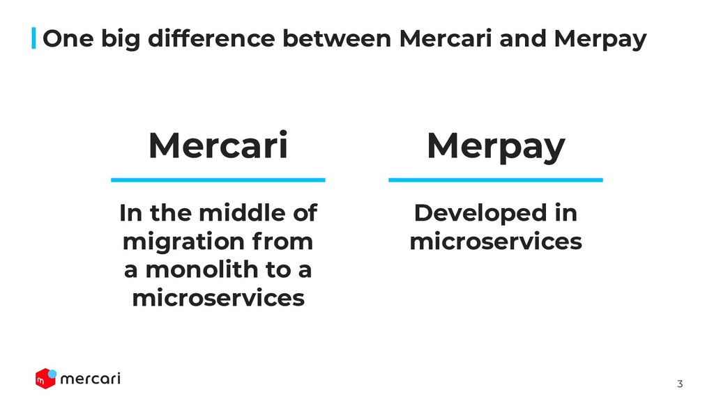 3 One big difference between Mercari and Merpay...