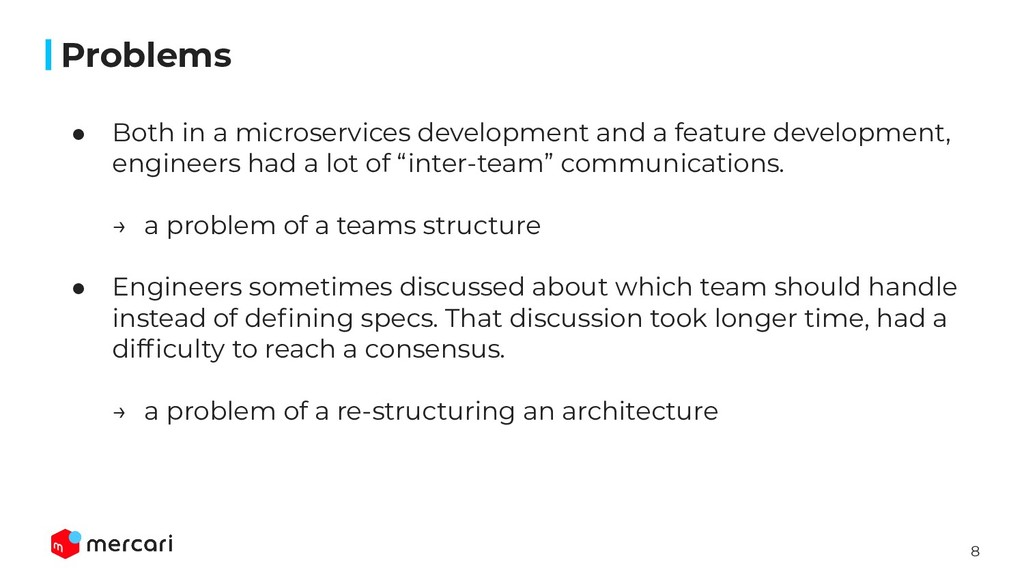 8 Problems ● Both in a microservices developmen...