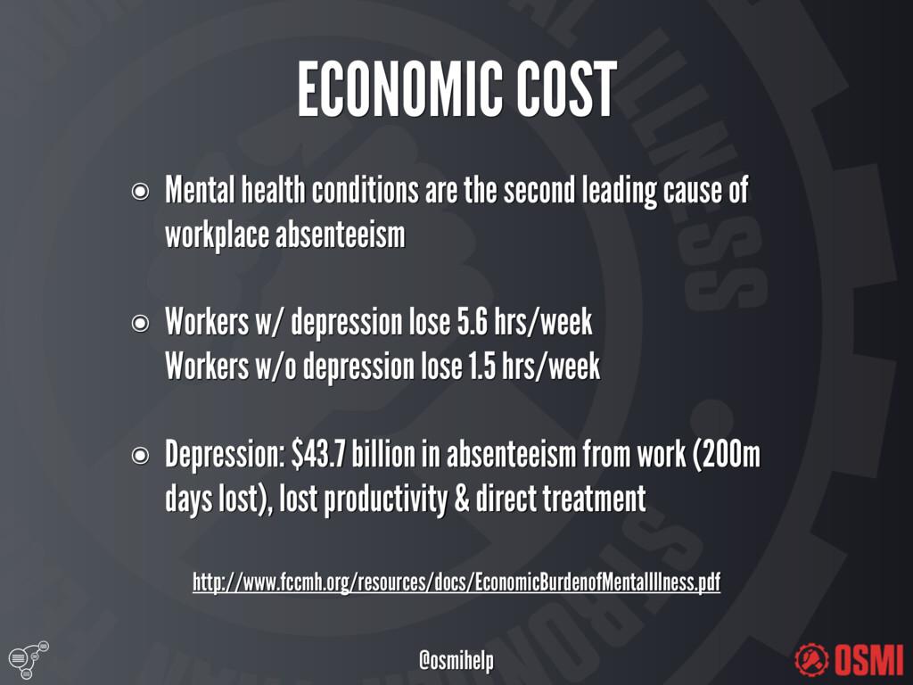 @osmihelp ECONOMIC COST http://www.fccmh.org/...