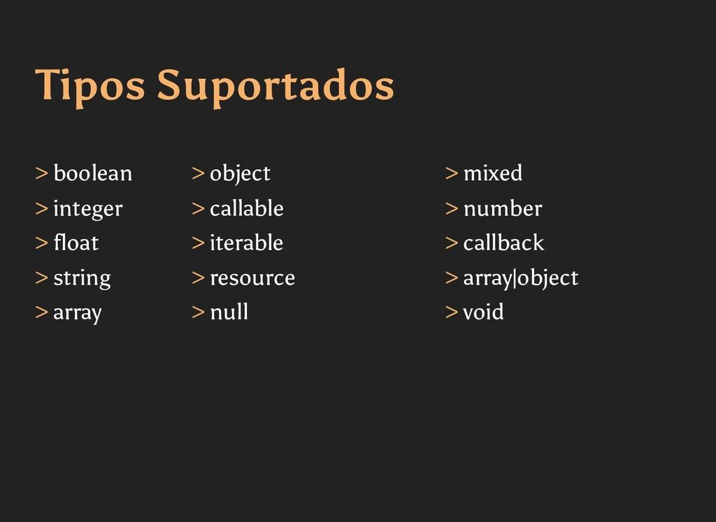 Tipos Suportados Tipos Suportados > boolean > i...