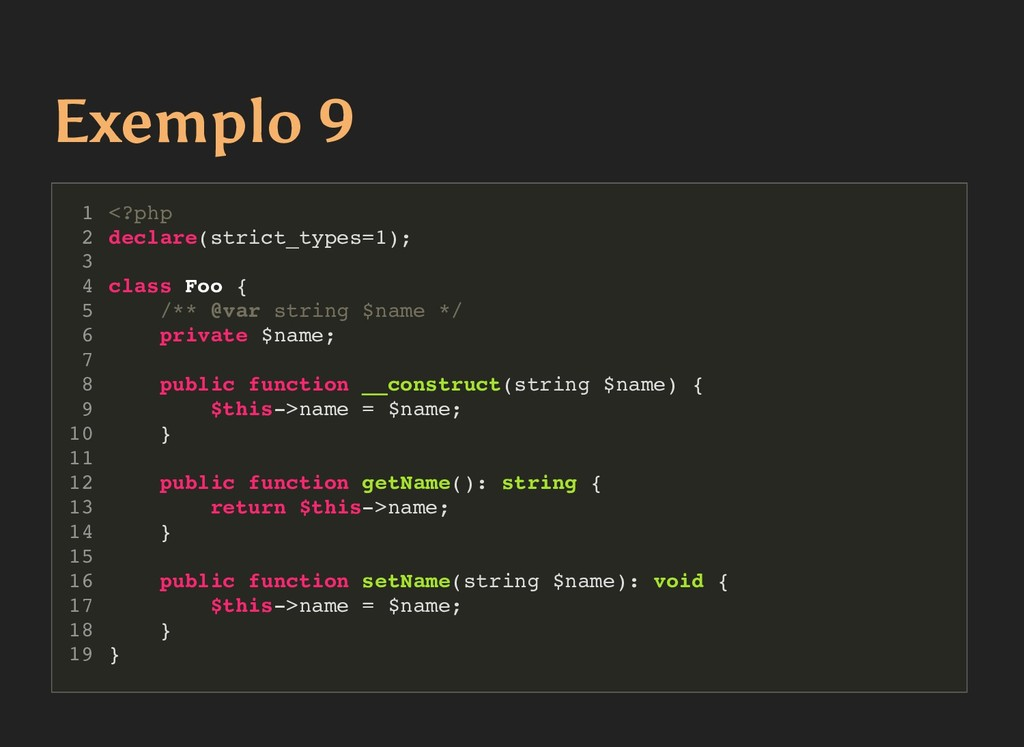Exemplo 9 Exemplo 9 <?php declare(strict_types=...