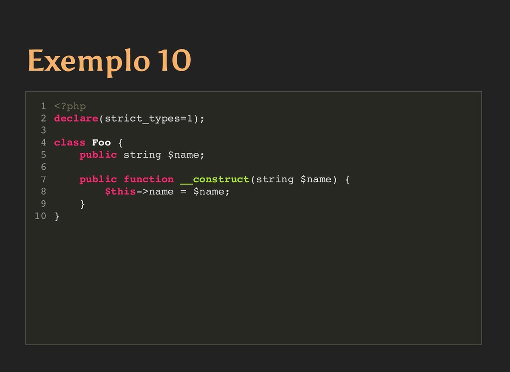 Exemplo 10 Exemplo 10 <?php declare(strict_type...