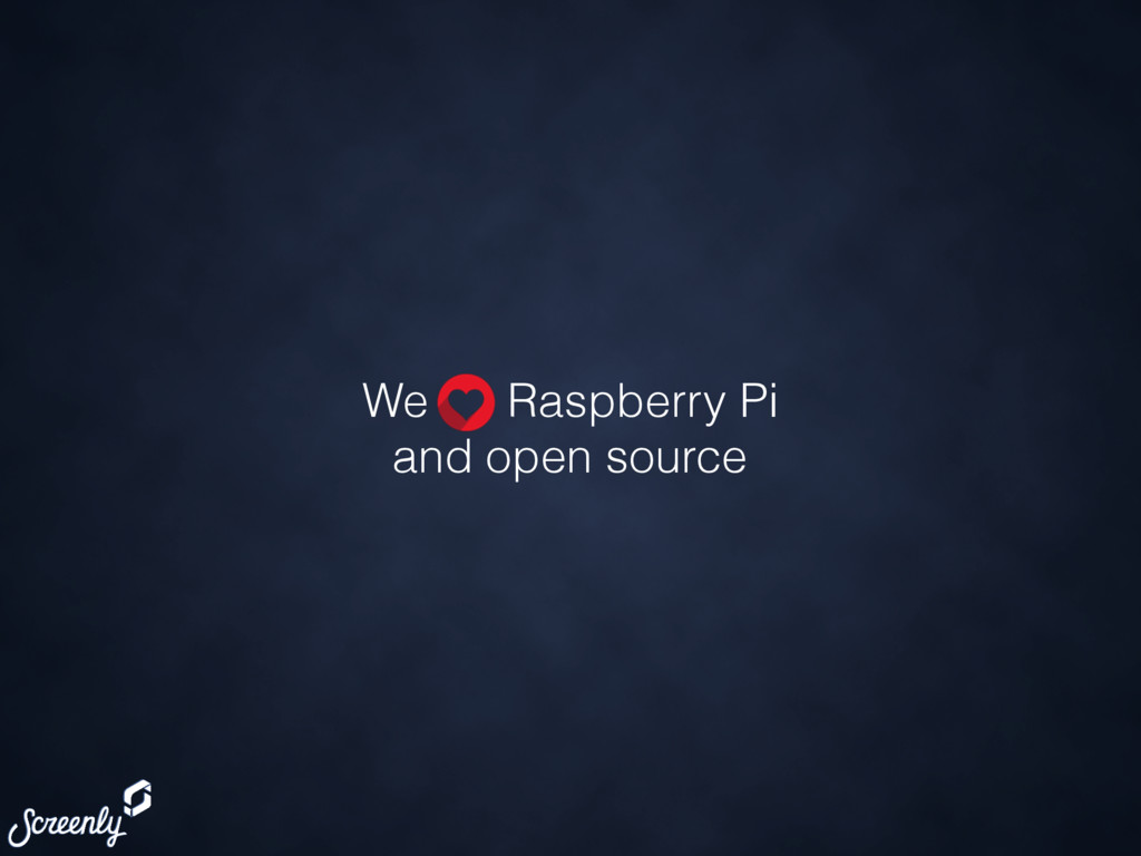 We Raspberry Pi and open source