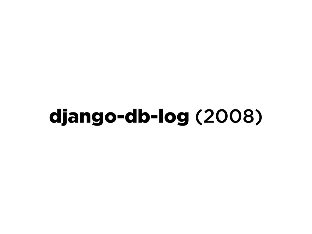 django-db-log (2008)