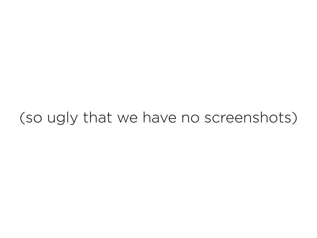 (so ugly that we have no screenshots)
