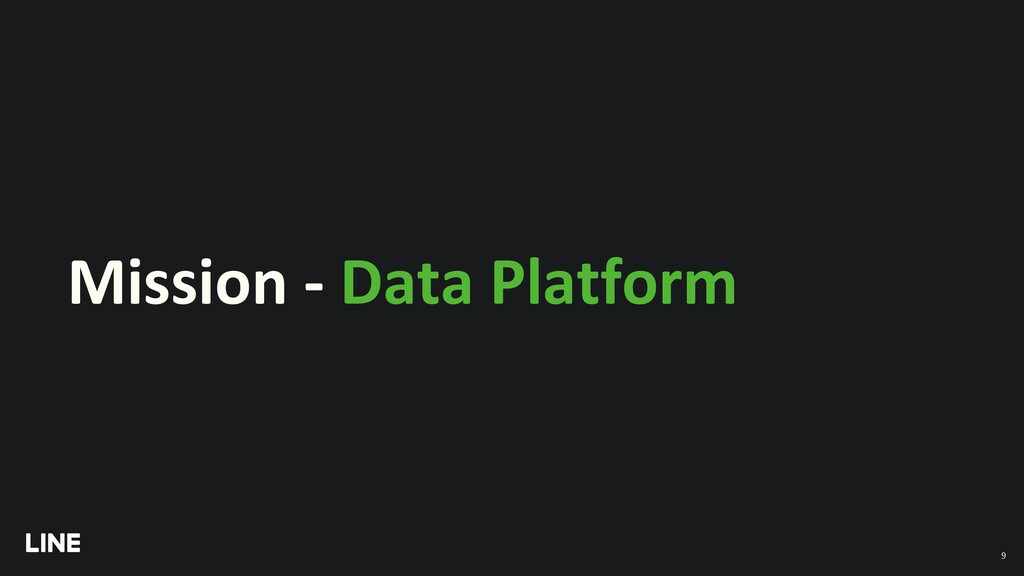 Mission - Data Platform 9