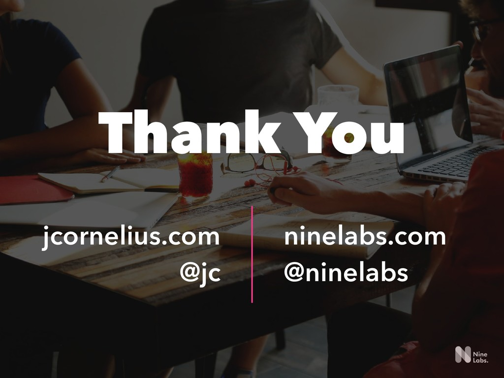 !136 Thank You ninelabs.com @ninelabs jcorneli...