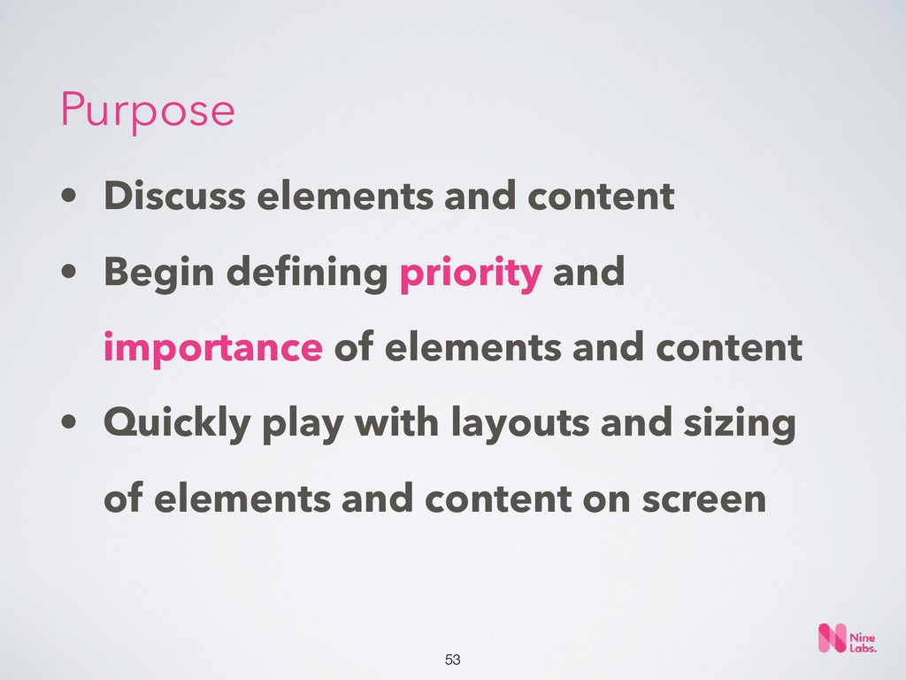 !53 • Discuss elements and content • Begin defin...