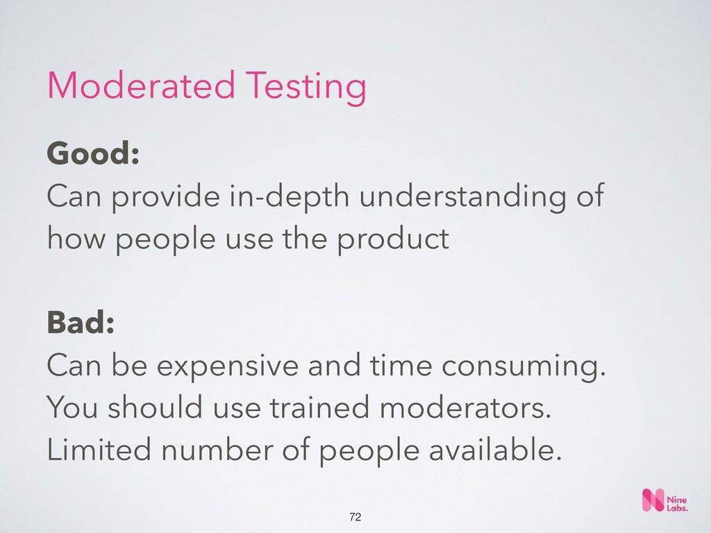 !72 Good:  Can provide in-depth understanding ...