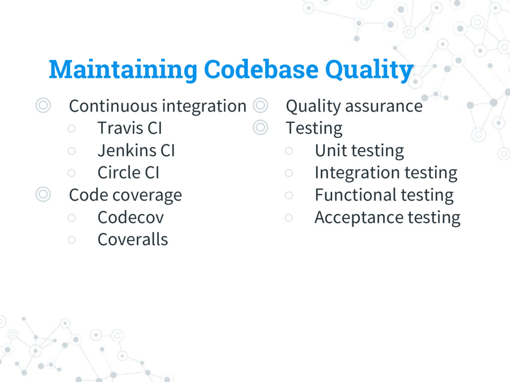 Maintaining Codebase Quality ◎ Continuous integ...