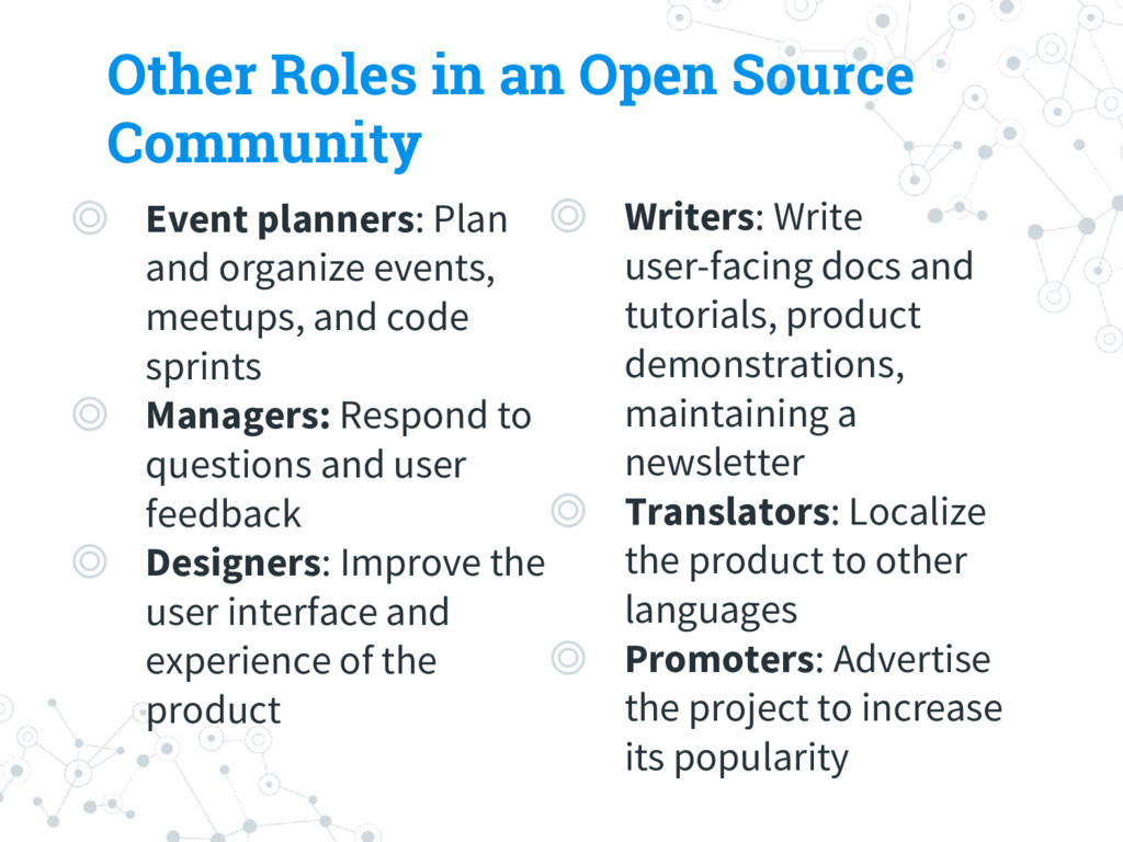 Other Roles in an Open Source Community ◎ Event...