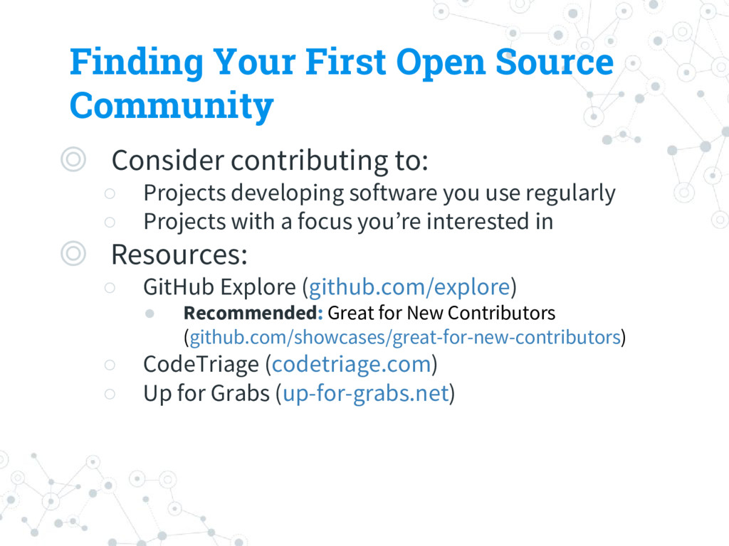Finding Your First Open Source Community ◎ Cons...