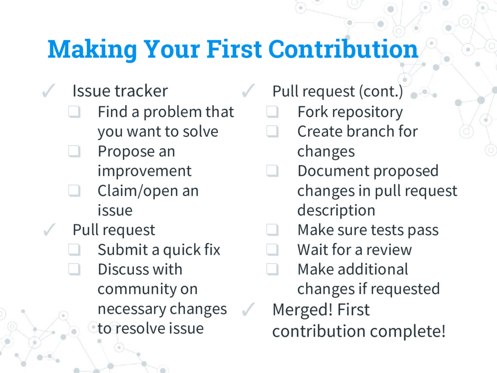 Making Your First Contribution ✓ Issue tracker ...