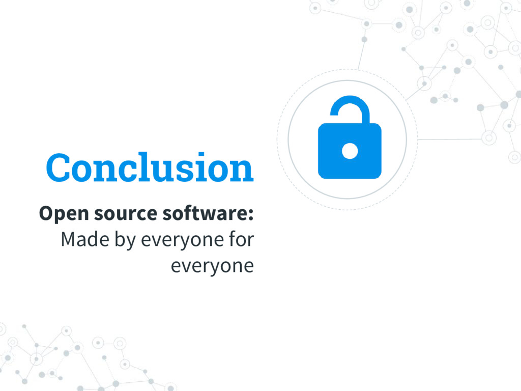 Conclusion Open source software: Made by everyo...