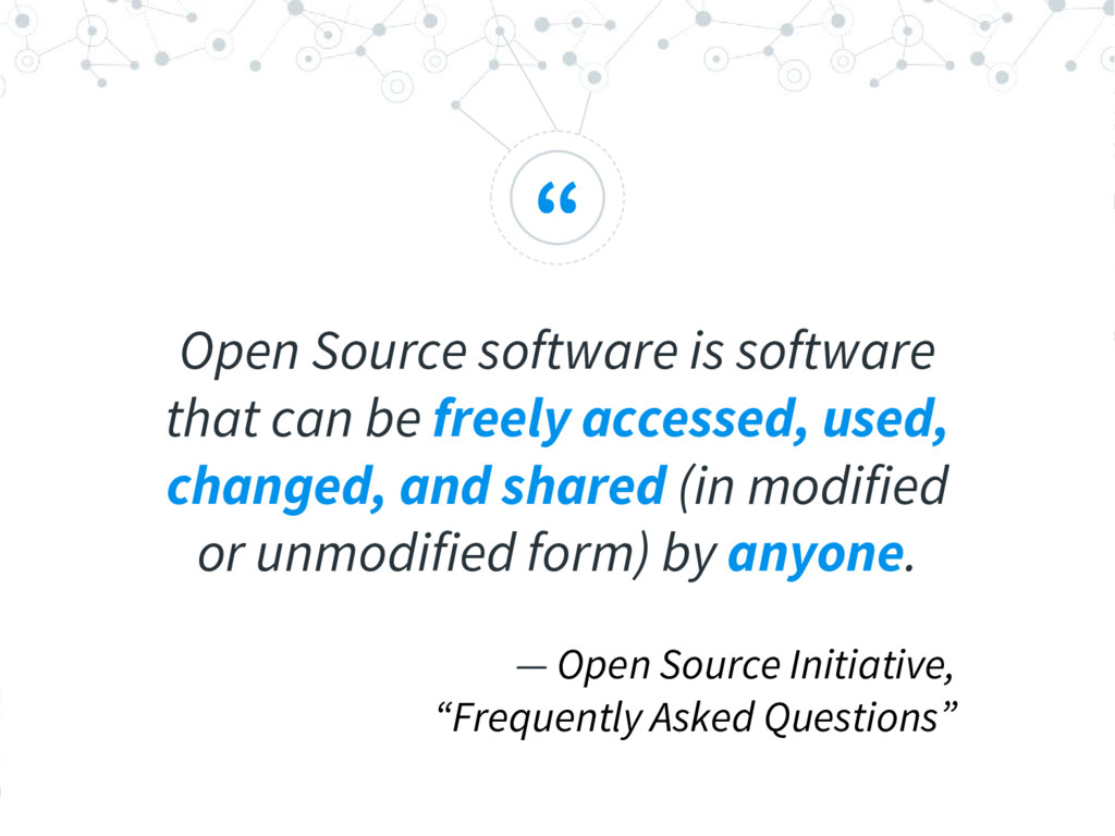 """ Open Source software is software that can be ..."