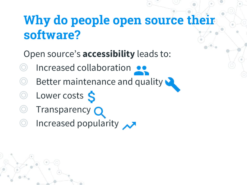 Why do people open source their software? Open ...