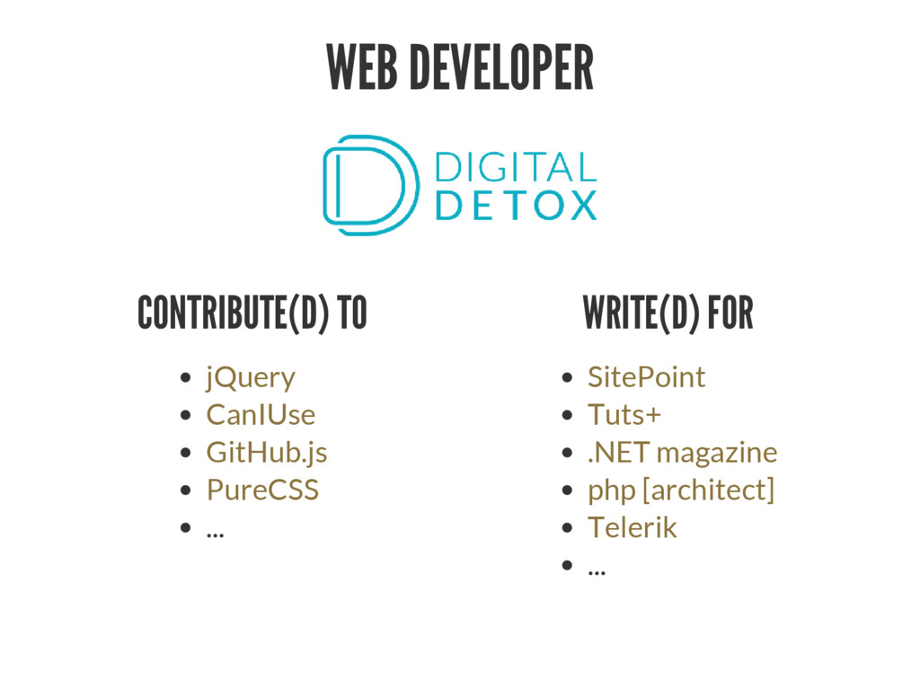 WEB DEVELOPER CONTRIBUTE(D) TO ... jQuery CanIU...