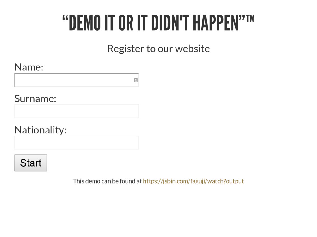 """DEMO IT OR IT DIDN'T HAPPEN""™ Register to our ..."