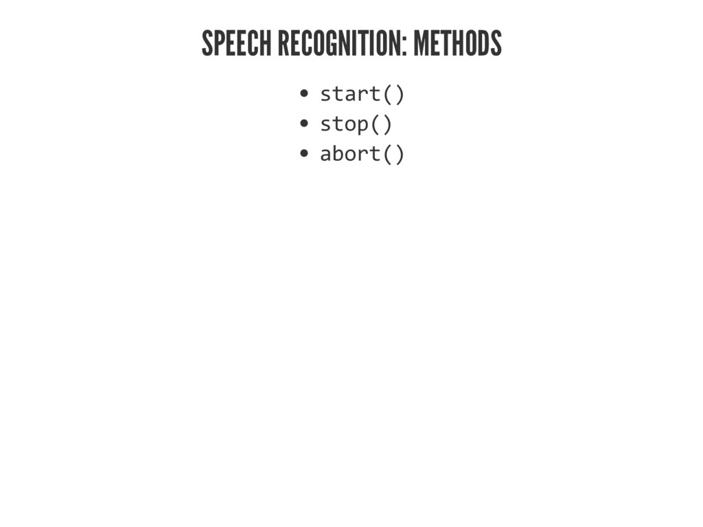 "SPEECH RECOGNITION: METHODS •–ƒ""–ſƀ •–''ſƀ ƒ""'""..."