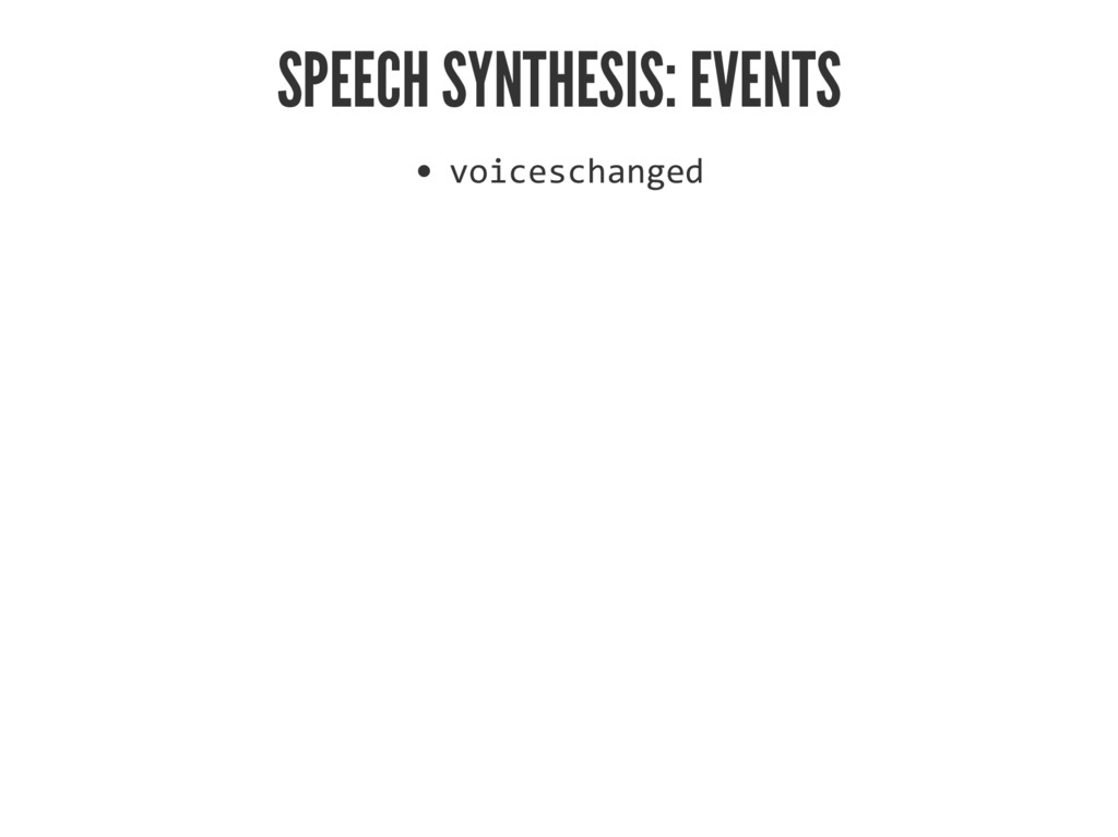 SPEECH SYNTHESIS: EVENTS ˜'‹…‡•…Šƒ‰‡†