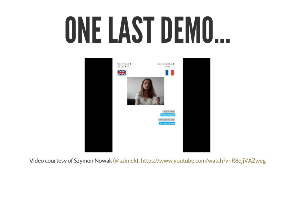 ONE LAST DEMO... Video courtesy of Szymon Nowak...