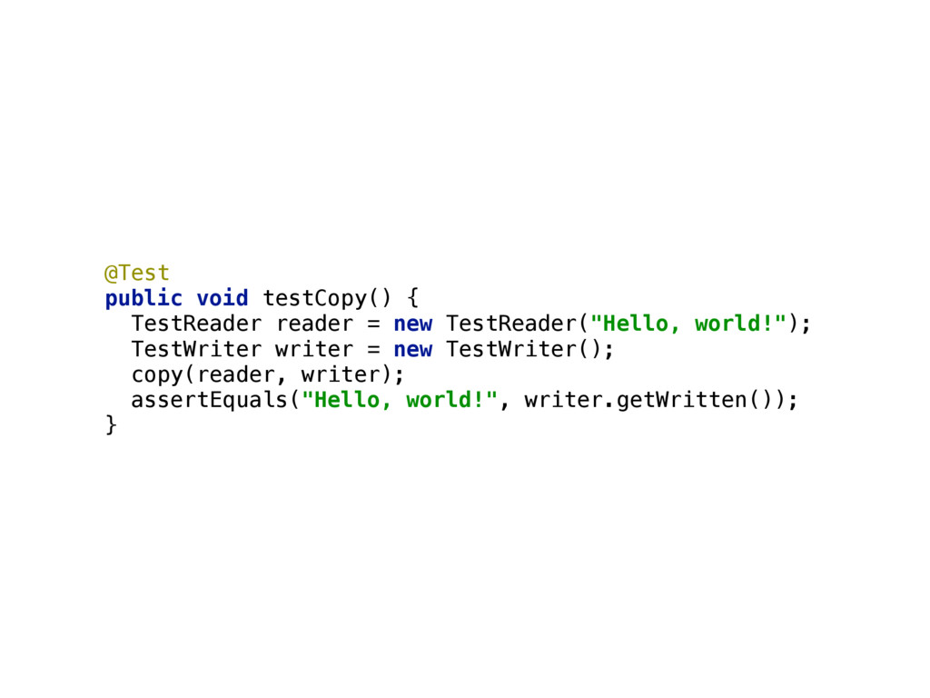 @Test public void testCopy() { TestReader rea...