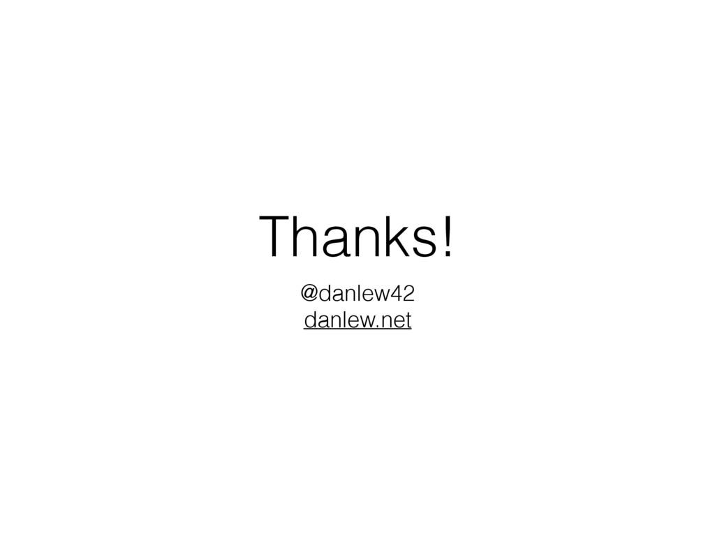 Thanks! @danlew42 danlew.net