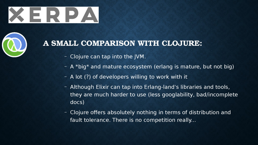 A SMALL COMPARISON WITH CLOJURE: – Clojure can ...