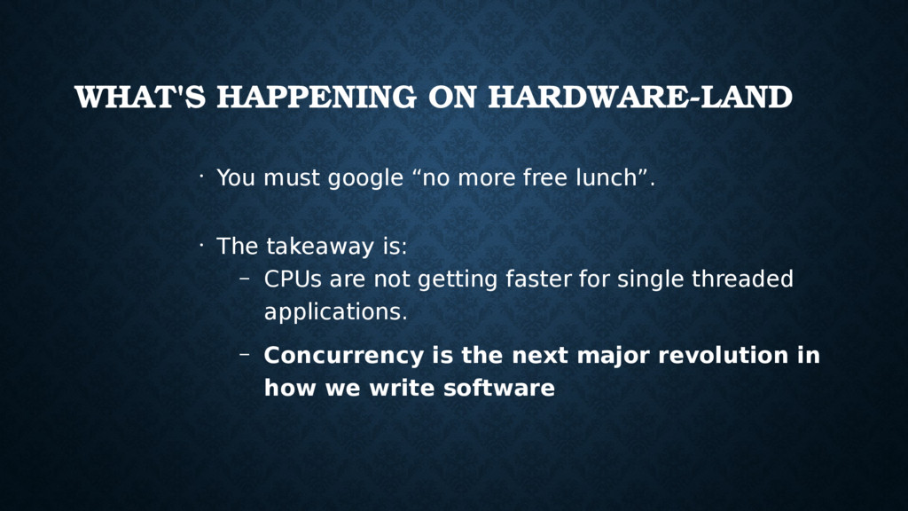 WHAT'S HAPPENING ON HARDWARE­LAND • You must go...