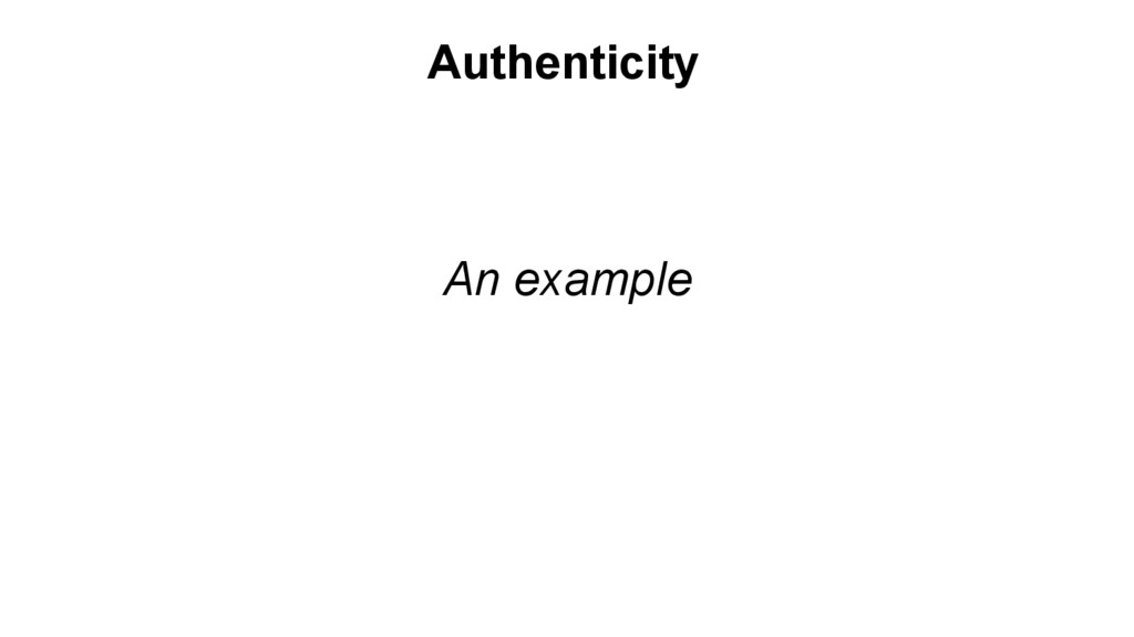 An example Authenticity