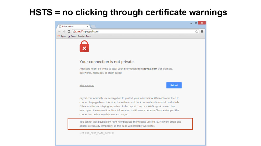 HSTS = no clicking through certificate warnings