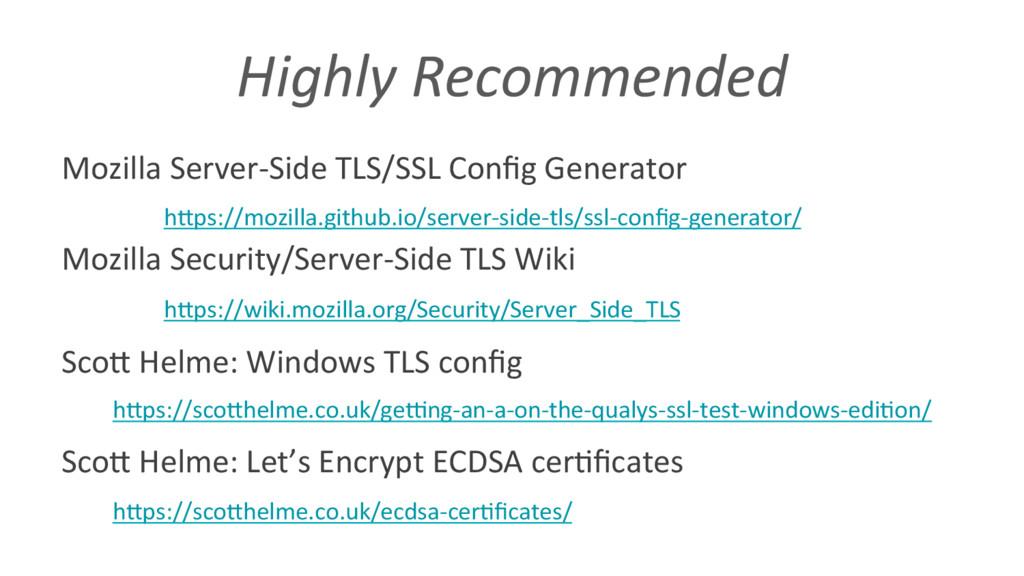 Highly Recommended Mozilla Server-Side TLS/SSL ...