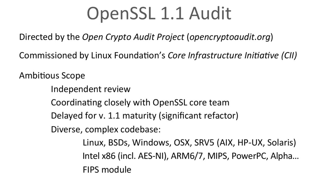 OpenSSL 1.1 Audit Directed by the Open Crypto A...