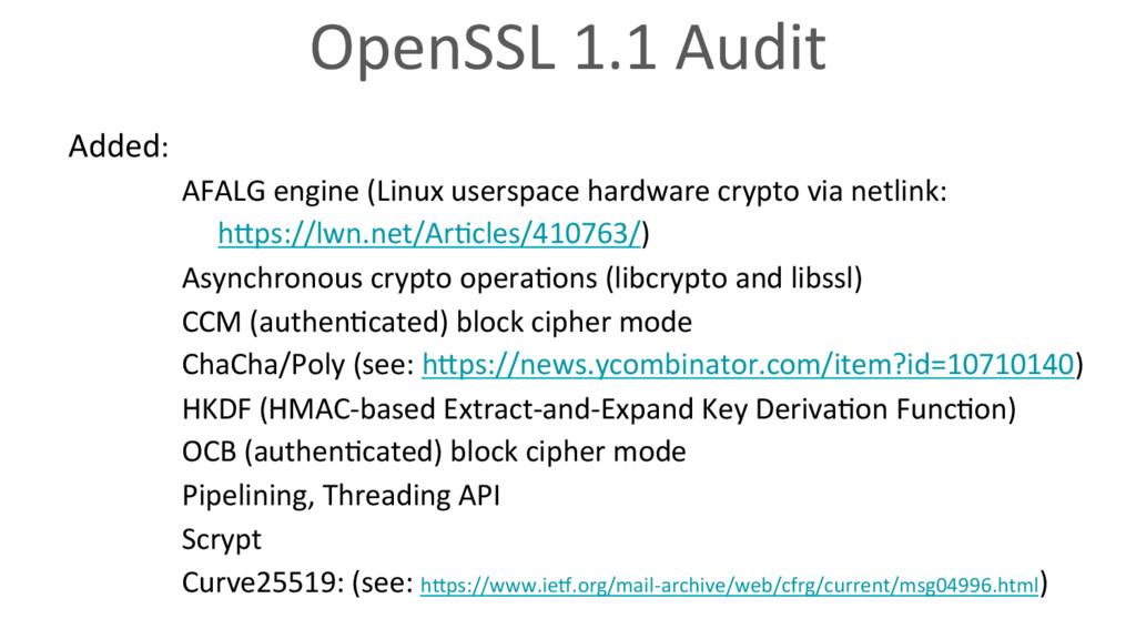 OpenSSL 1.1 Audit Added: AFALG engine (Linux us...