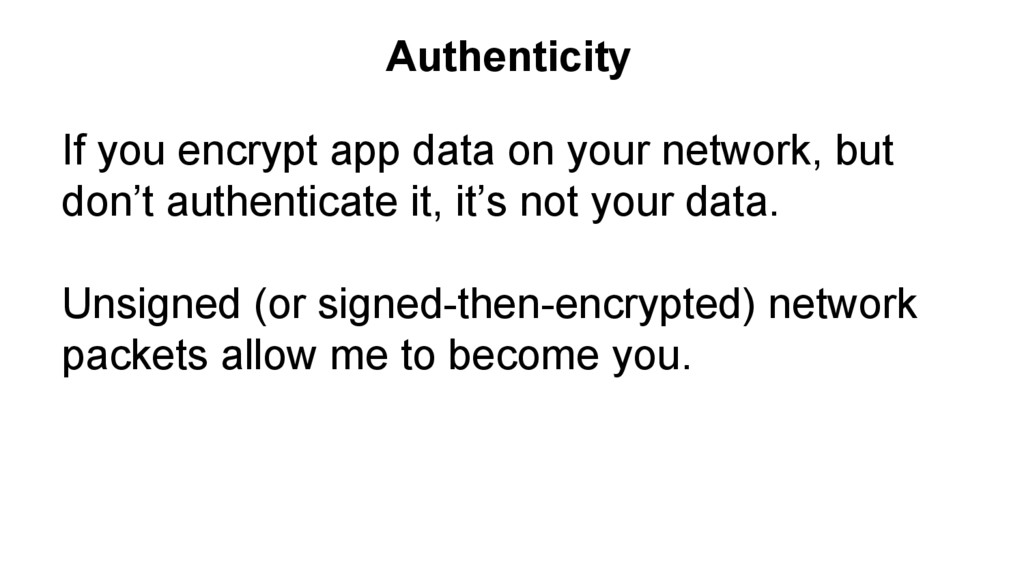 If you encrypt app data on your network, but do...