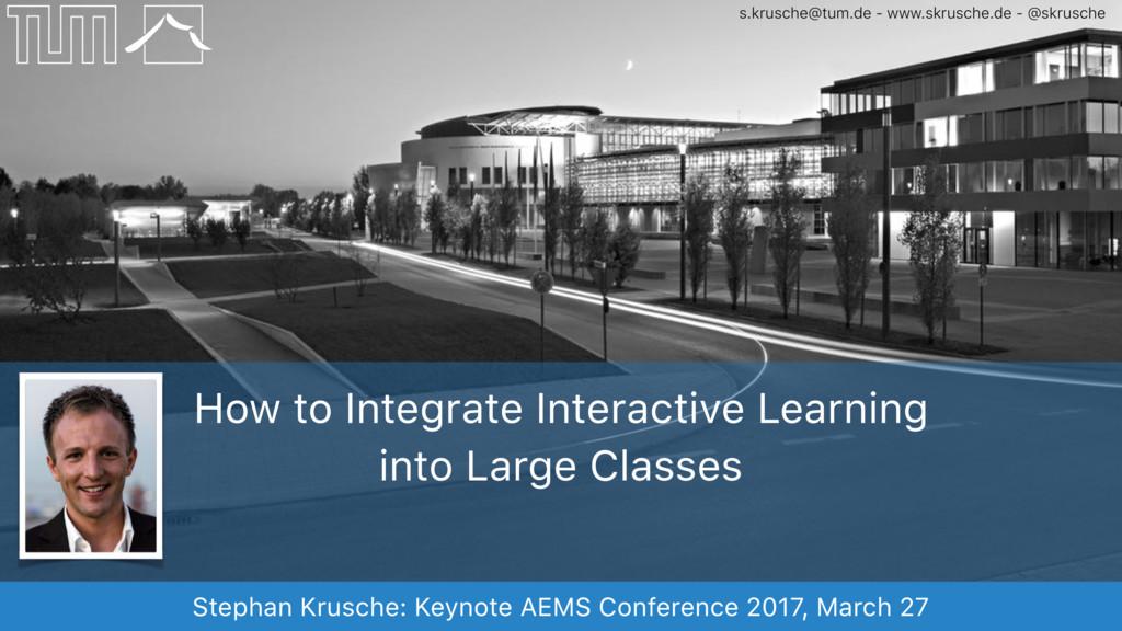 Stephan Krusche: Keynote AEMS Conference 2017, ...