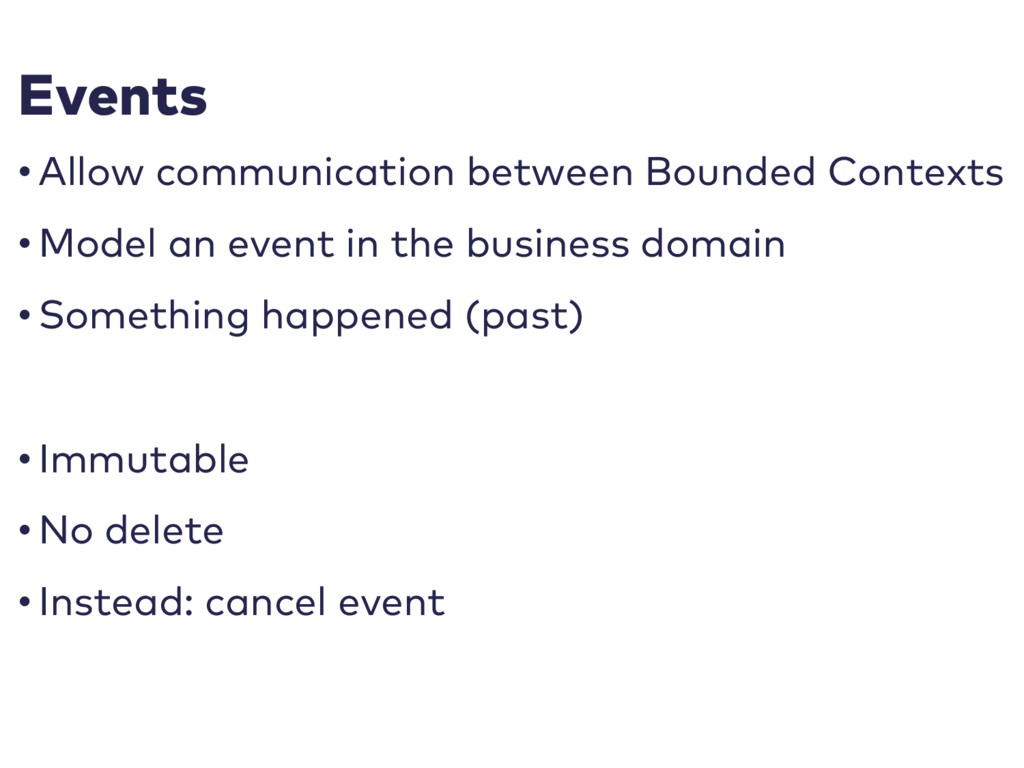 Events • Allow communication between Bounded Co...
