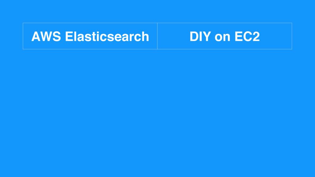 AWS Elasticsearch DIY on EC2