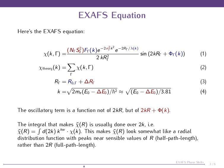EXAFS Equation Here's the EXAFS equation: χ(k, ...