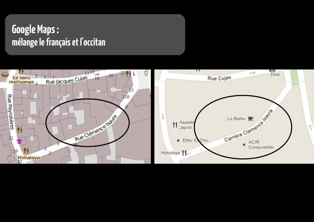 Google Maps : mélange le français et l'occitan