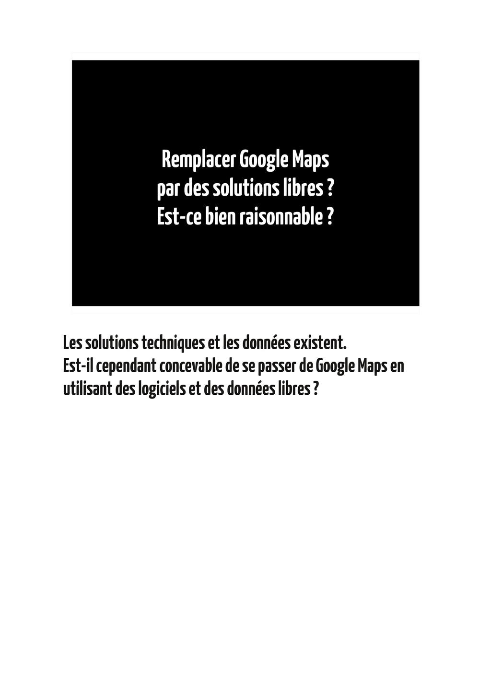 Remplacer Google Maps par des solutions libres ...