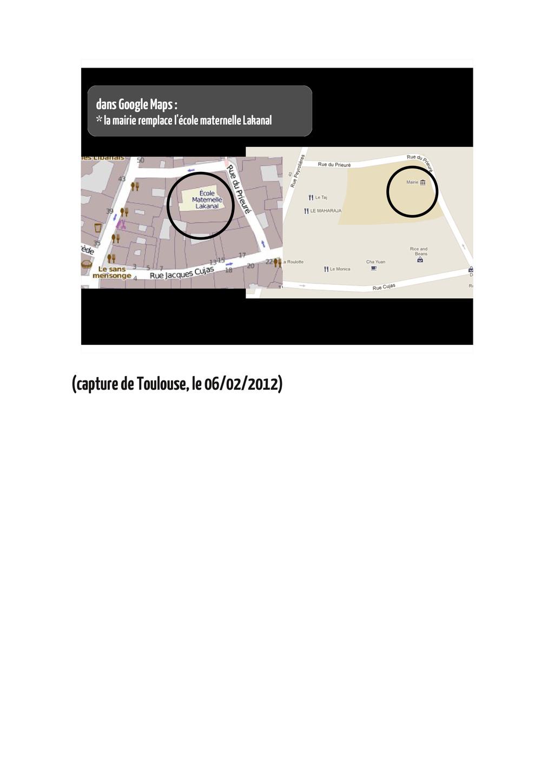dans Google Maps : * la mairie remplace l'école...