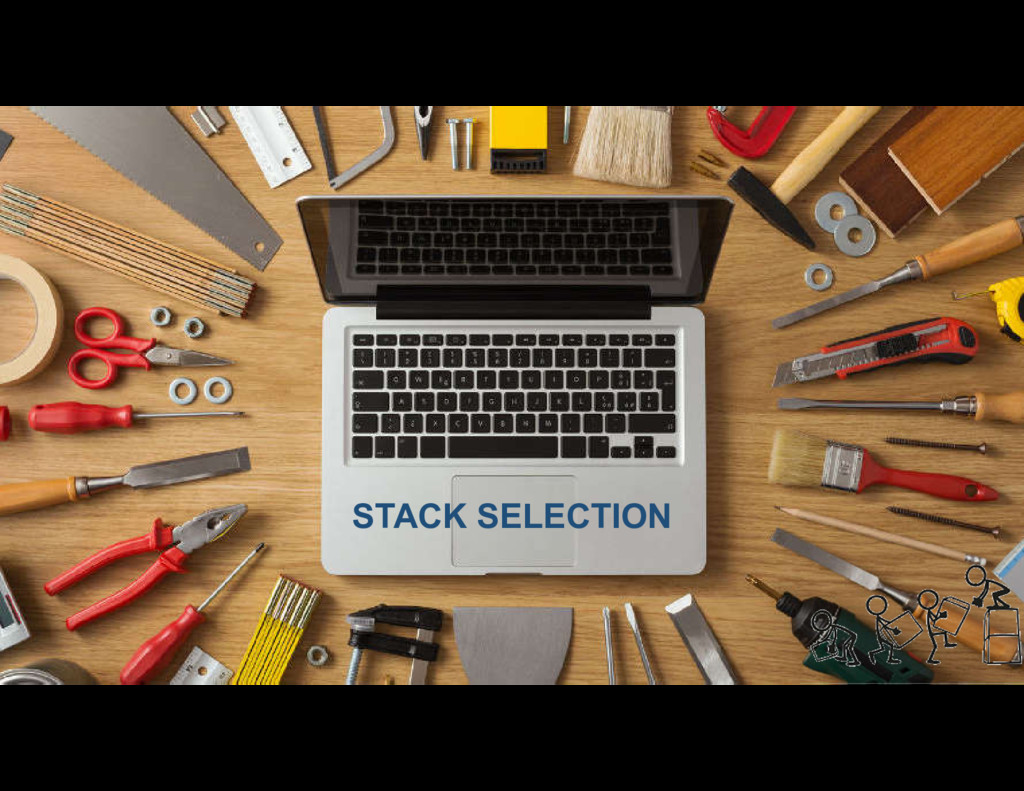 STACK SELECTION