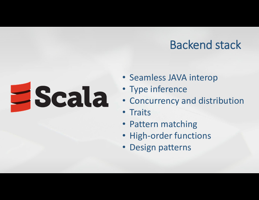 Backend stack • Seamless JAVA interop • Type in...