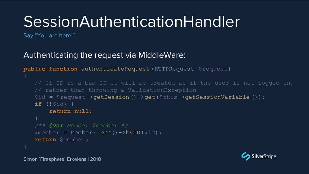 Authenticating the request via MiddleWare: Sess...
