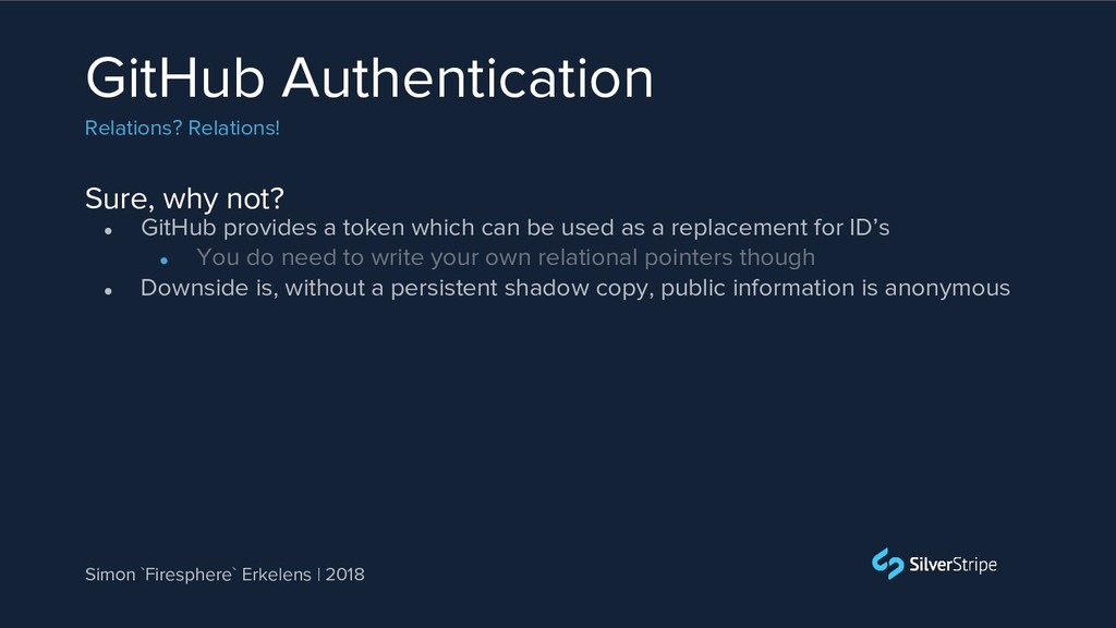 Sure, why not? GitHub Authentication Relations?...