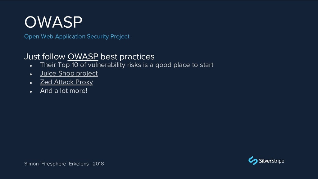 Just follow OWASP best practices OWASP Open Web...