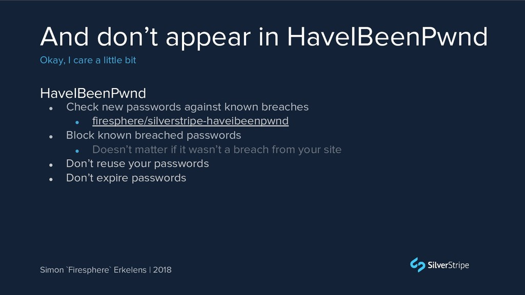 HaveIBeenPwnd And don't appear in HaveIBeenPwnd...