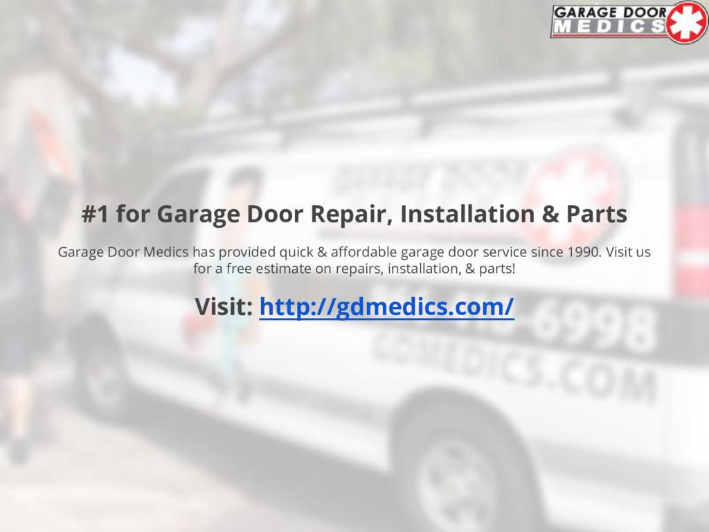 #1 for Garage Door Repair, Installation & Parts...