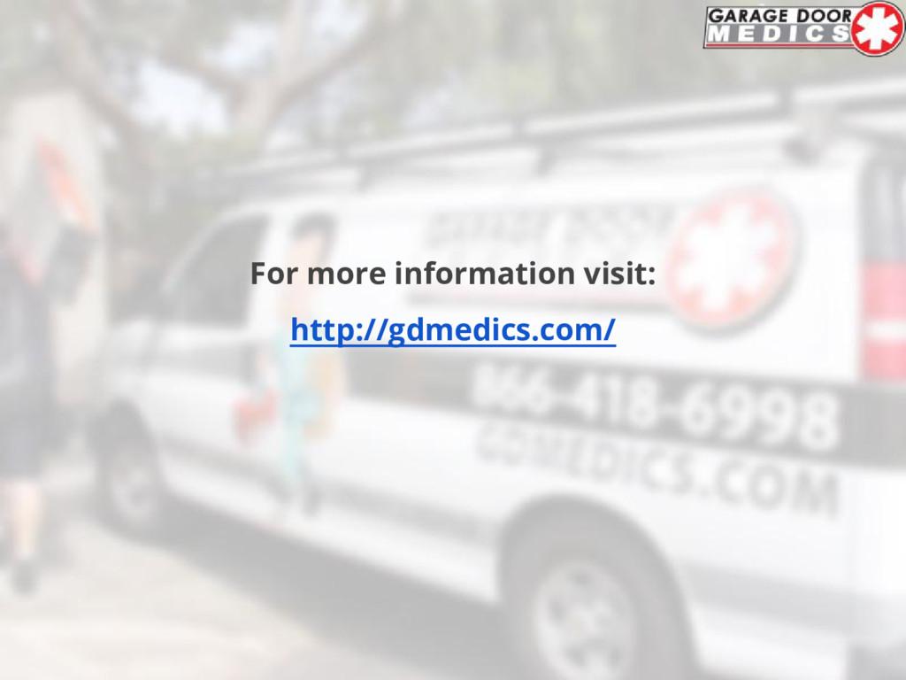 For more information visit: http://gdmedics.com/
